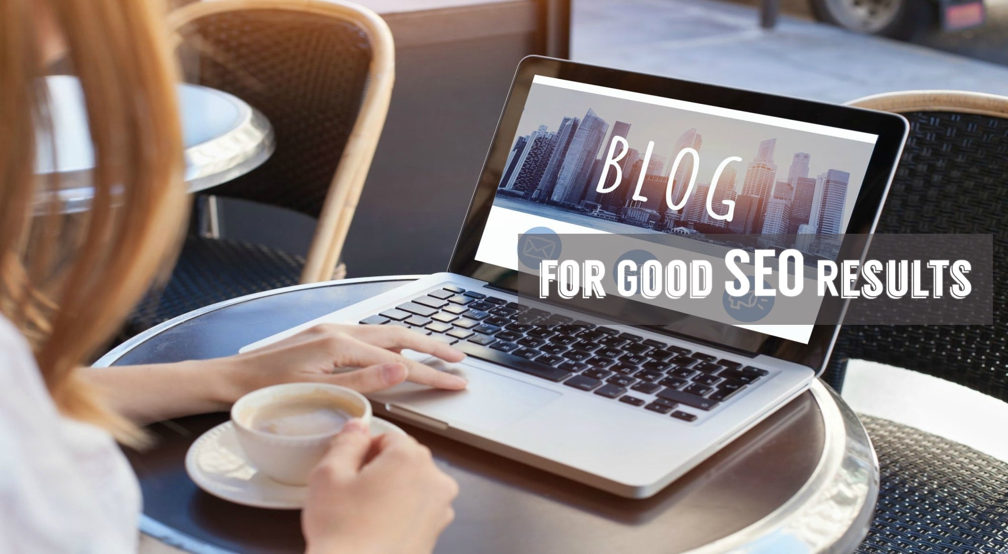 Let's Blog for Good SEO Results