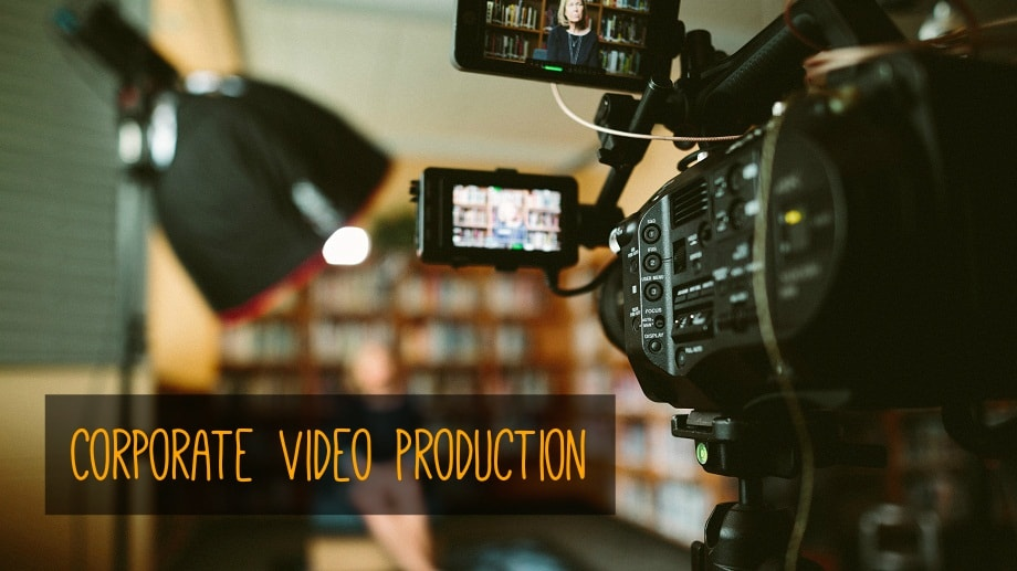 Why Corporate Video Production Service is so Important For Your Business